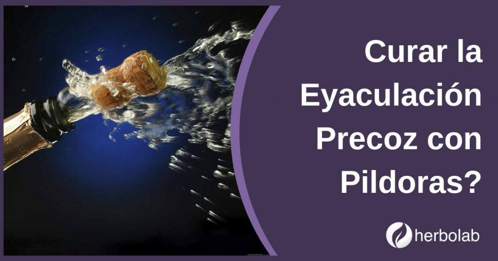 Curar la Eyaculación Precoz con Pildoras
