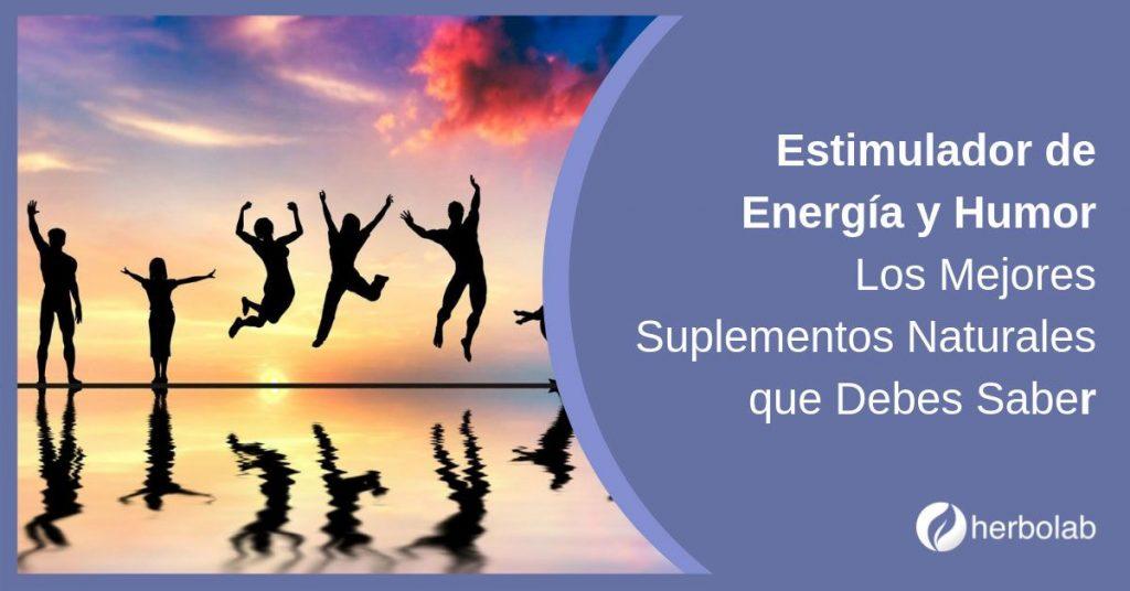 Estimulador de Energía y Humor Los Mejores Suplementos Naturales que Debes Saber