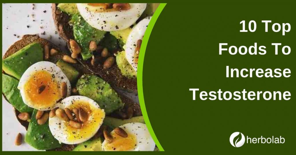 Top 10 Testosterone Boosting Foods