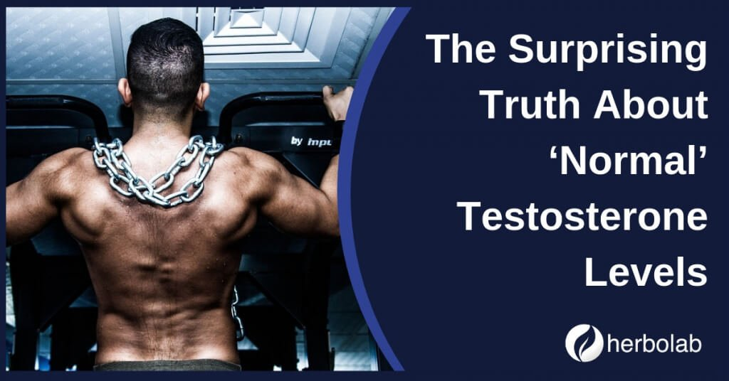 Normal Testosterone Levels, The Surprising Truth What They