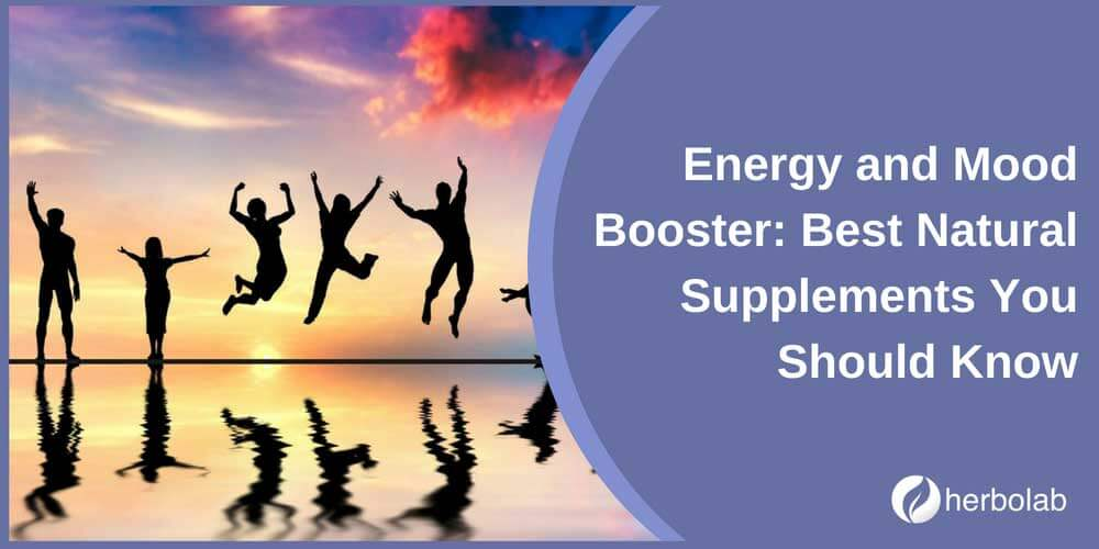 Energy and Mood Booster: Best Natural Supplements You Should Know